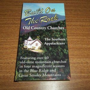 BUILT ON THE ROCK OLD COUNTRY CHURCHES APPALACHIAN